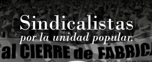Sindicalistas por la unidad popular